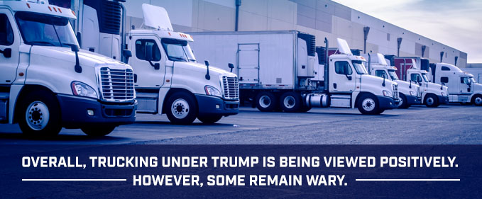 Trucking under trump is viewed positively